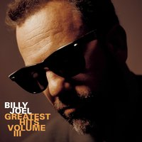 Greatest Hits Vol. III — Billy Joel