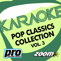 Zoom Karaoke - Pop Classics Collection - Vol. 3 — Zoom Karaoke