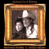 Picture In A Frame — Kimmie Rhodes and Willie Nelson