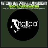 Night Lovers Dancing — Alejandra Toledano, Matt Correa, Rafa Garcia