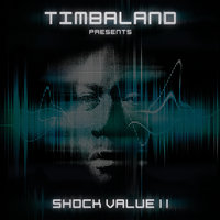 Shock Value II — Timbaland