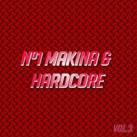 Nº1 Makina & Hardcore Vol. 3 — сборник