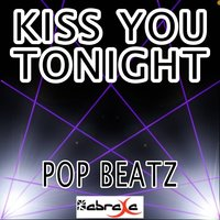 Kiss You Tonight - Tribute to David Nail — Pop beatz