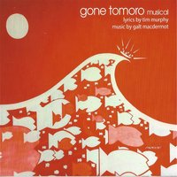 Gone Tomoro Musical — Galt MacDermot