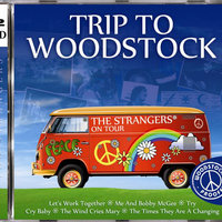 Trip To Woodstock — The Strangers