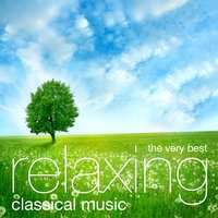 The Very Best Relaxing Classical Music — сборник