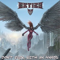 Don't Fuck With an Angel — Extize