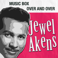 Music Box / Over and Over — Jewel Akens