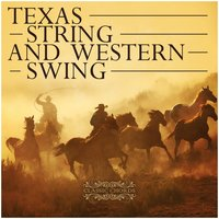 Texas String And Western Swing — сборник