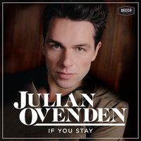 If  You Stay — Julian Ovenden