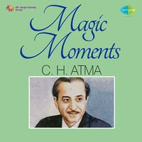 Magic Moments — C. H. Atma