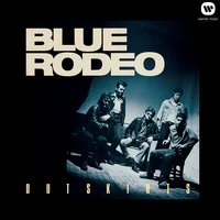Outskirts — Blue Rodeo
