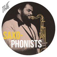 The Saxophonists — сборник