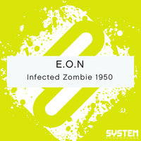 Infected Zombie 1950 — E.O.N