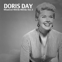 Whatever Will Be Will Be, Vol. 3 — Doris Day