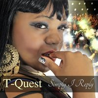 Simply I Reply — T-Quest