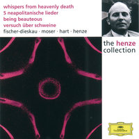 Henze:  Whispers from Heavenly Death; 5 Neapolitan Songs; Being Beauteous; Essay on Pigs — Berliner Philharmoniker, English Chamber Orchestra, Hans Werner Henze, Richard Kraus, The Philip Jones Brass Ensemble, Instrumentalists of the Berlin Philharmonic Chamber Orchestra