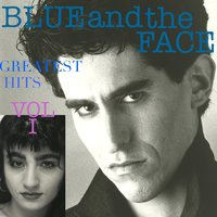 Greatest Hits, Vol. I — Blue and the Face