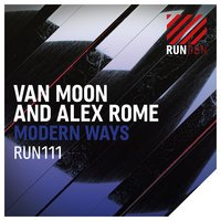 Modern Ways — Van Moon & Alex Rome