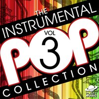 The Instrumental Pop Collection, Vol. 3 — The Hit Co.