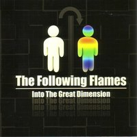 Into the Great Dimension — Helge Holm, The Following Flames