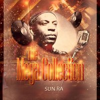 The Mega Collection — Sun Ra