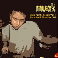 Muak Music for the People, Vol. 1 — Zaki