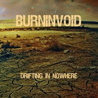 Drifting in Nowhere — BurninVoid