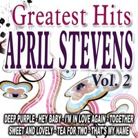 Greatest Hits Vol. 2 — April Stevens