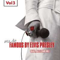 Made Famous By Elvis Presley, Vol. 3 — сборник
