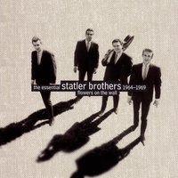 Flowers On The Wall:  The Essential Statler Brothers 1964-1969 — The Statler Brothers