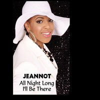 All Night Long / I'll Be There — Jeannot