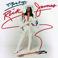 Fire It Up — Rick James