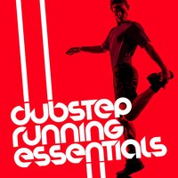 Dubstep Running Essentials — сборник