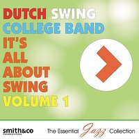 It's All About Swing, Volume 1 — Dutch Swing College Band