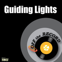 Guiding Lights - Single — Off The Record