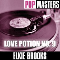 Pop Masters: Love Potion No. 9 — Elkie Brooks