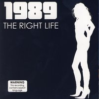 The Right Life — 1989