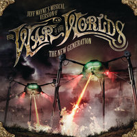 Jeff Wayne's Musical Version Of The War Of The Worlds - The New Generation — Jeff Wayne