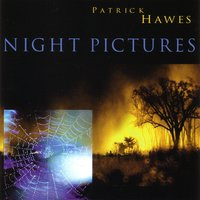 Night Pictures — Patrick Hawes
