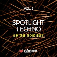 Spotlight Techno, Vol. 2 — сборник