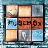 Lost In Worship — Fusebox