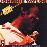Chronicle: The 20 Greatest Hits — Johnnie Taylor
