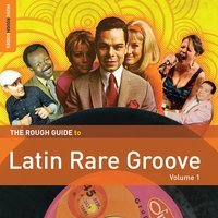 Rough Guide to Latin Rare Groove — сборник