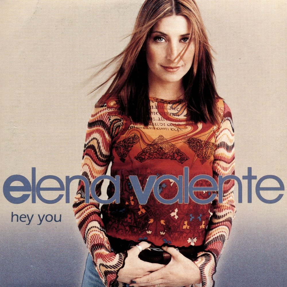 Elena Valente - Hey You