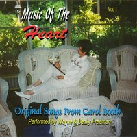 Music of the Heart, Vol. 1 — Wayne Freeman & Becky Freeman
