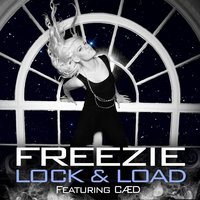 Lock and Load — Freezie, Caed