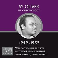 Complete Jazz Series 1949 - 1952 — Sy Oliver