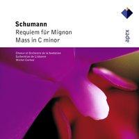 Schumann : Requiem for Mignon & Mass  -  Apex — Michel Corboz & Gulbenkian Orchestra of Lisbon