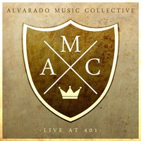Live at 401 — Alvarado Music Collective